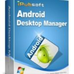 iPubsoft-Android-Desktop-Manager2
